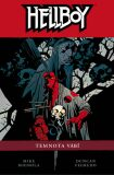 Hellboy Temnota vábí - Mike Mignola