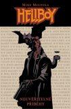 Hellboy Neuvěřitelné příběhy - Mike Mignola