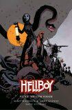 Hellboy - Vstříc mrtvým vodám - Mike Mignola