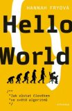 Hello World - Hannah Fryová