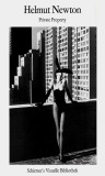 Helmut Newton: Private Property - Helmut Newton