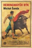 Hemingwayův býk - Michal Šanda