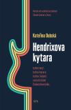Hendrixova kytara - Kateřina Dubská