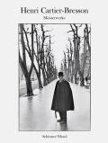 Henri Cartier-Bresson: Meisterwerke - Cartier-Bresson
