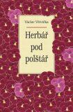 Herbář pod polštář - Václav Větvička