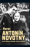 Herec Antonín Novotný - Václav Junek