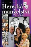 Herecká manželství - Nové příběhy - Roman Schuster, ...