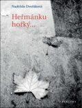 Heřmánku hořký - Naděžda Dvořáková