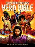 Hero Bible - Siku,  Richard Thomas, ...