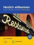 Herzlich Willkommen - Aktuelle Ausgabe Lehrbuch und Arbeitsbuch mit 3 CD - Lemcke Christiane