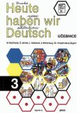 Heute haben wir Deutsch 3 - Učebnice - kolektiv autorů