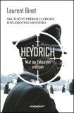 Heydrich Muž so železným srdcom - Laurent Binet