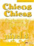 hicos Chicas 4: Cuaderno de ejercicios - María Ángeles Palomino