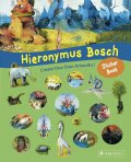 Hieronymus Bosch Sticker Book: Create Your Own Artworks! - Tauber