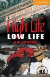 High Life, Low Life - Alan Battersby