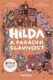 Hilda a parádní slavnost - Luke Pearson,  Stephen Davies, ...