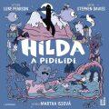 Hilda a pidilidi - Luke Pearson,  Stephen Davies