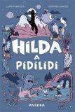 Hilda a pidilidi - Luke Pearson
