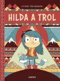 Hilda a trol - Luke Pearson
