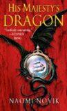 His Majesty´s Dragon (1) - Naomi Noviková