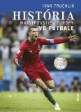 História majstrovstiev Európy vo futbale - Ivan Truchlik