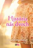 História nás dvoch - Rachel Harrisová