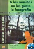 Historias para leer Superior - A los muertos no les gusta ... - Libro + CD - Manuel Rebollar