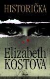 Historička - Elizabeth Kostova