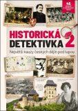 Historická detektivka 2 – Největší kauzy českých dějin pod lupou - kol. autorů