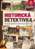 Historická detektivka...  na stopě největších záhad českých dějin - kolektiv autorů