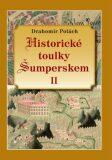 Historické toulky Šumperskem II. - Drahomír Polách
