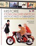 Historie československých motocyklů v obrazech - Miloslav Straka