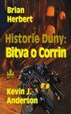 Historie duny: Bitva o Corrin - Kevin J. Anderson, ...