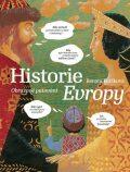 Historie Evropy - Renáta Fučíková