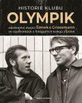 Historie klubu Olympik založeného dvojící Šimek a Grossmann ve vzpomínkách a fotografiích kolegů a přátel - Červený Lubomír