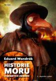 Historie moru v českých zemích - Eduard Wondrák