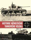 Historie německého tankového vojska 1939-42 - Thomas Anderson