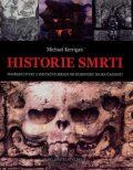 Historie smrti - Michael Kerrigau