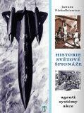 Historie světové špionáže - Janusz Piekalkiewicz