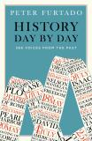 History Day by Day: 366 Voices from the Past - Peter Furtado