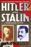 Hitler and Stalin - Alan Bullock