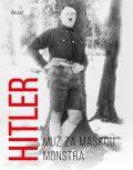 Hitler Muž za maskou monstra - Michael Kerrigan