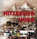 Hitlerova hora - Václav Junek