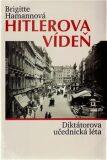 Hitlerova Vídeň - Brigitte Hamannová