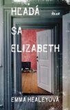 Hľadá sa Elizabeth - Emma Healeyová