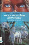 Hlas bájných stvoření Gallica-kniha 2 - Henri Loevenbruck