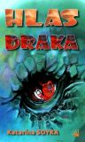 Hlas draka - Katarína Soyka