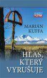 Hlas, který vyrušuje - Marián Kuffa
