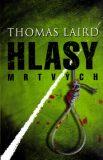 Hlasy mrtvých - Thomas Laird