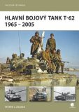 Hlavní bojový tank T-62 - Steven J. Zaloga